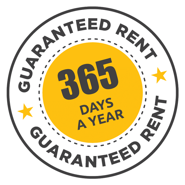 Guaranteed Rent 365 days a year